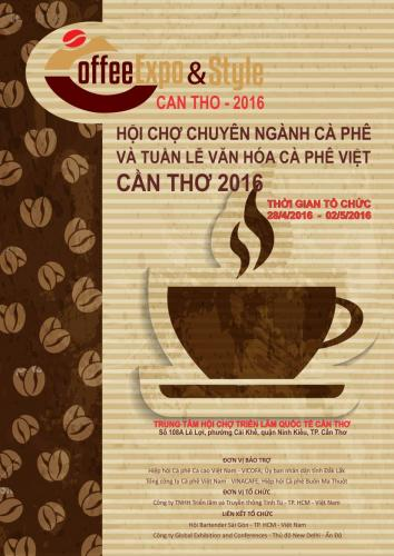 CAN THO COFFEE EXPO & VIETNAM COFFEE STYLE - 2016