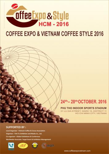 HCM COFFEE EXPO & VIETNAM COFFEE STYLE - 2016